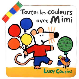 mimi la souris toutes les couleurs avec mimi lucy. Black Bedroom Furniture Sets. Home Design Ideas
