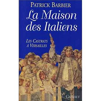 La maison des italiens patrick barbier livre tous les livres la fnac - Maison patrick barbier ...