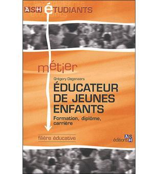 Educateur de jeunes enfants broch gr gory degenaers for Educateur de jeunes enfants