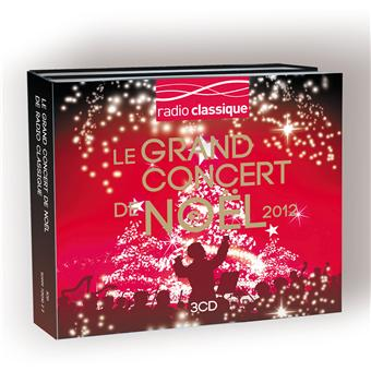 le grand concert de no l radio classique digipack musique classique cd album achat. Black Bedroom Furniture Sets. Home Design Ideas
