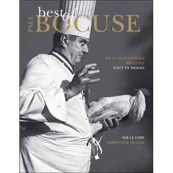 Best of paul bocuse broch christophe muller achat - Livre de cuisine paul bocuse ...