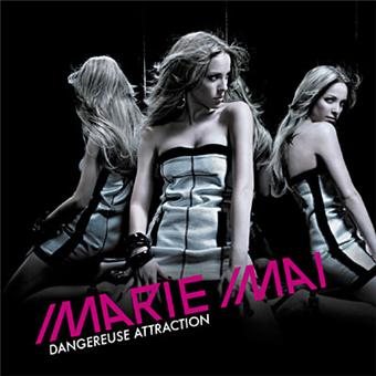 Dangereuse attraction marie mai cd album achat for Marie mai album miroir