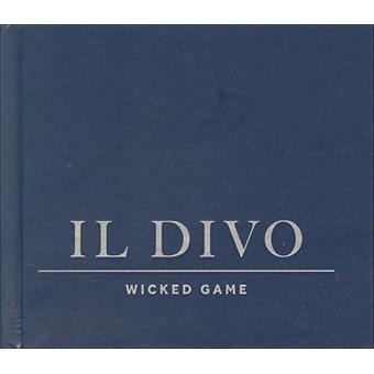 Wicked game inclus dvd bonus il divo cd album for Il divo wicked game