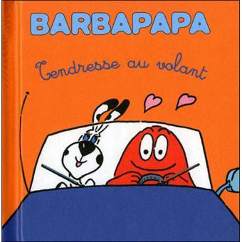 Barbapapa -  : Tendresse au volant