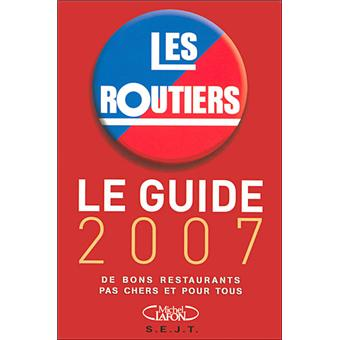 guide des relais routiers edition 2007 broch collectif achat livre prix. Black Bedroom Furniture Sets. Home Design Ideas