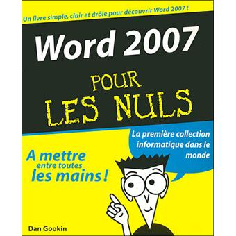 Word 2007 pour les nuls broché Dan Gookin Achat Livre Achat