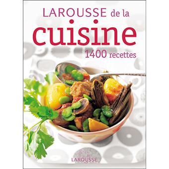 le larousse de la cuisine edition 2006 broch collectif achat livre achat prix fnac. Black Bedroom Furniture Sets. Home Design Ideas