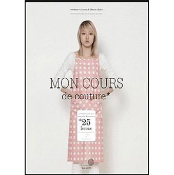 mon cours de couture broch marion madel achat livre achat prix fnac. Black Bedroom Furniture Sets. Home Design Ideas