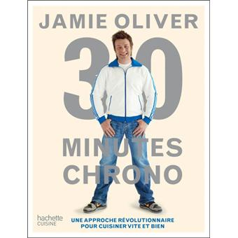 30 minutes chrono une approche r volutionnaire pour cuisiner vite et bien reli jamie oliver. Black Bedroom Furniture Sets. Home Design Ideas