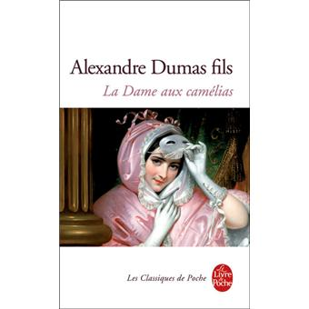 La dame aux cam lias poche alexandre fils dumas for Alexandre jardin epub
