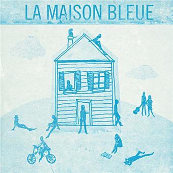 La maison bleue maxime le forestier tribute cd album achat prix fnac - La maison bleue chanson ...
