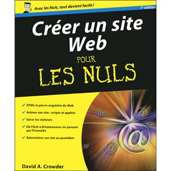 cr er un site web pour les nuls broch david crowder achat livre achat prix fnac. Black Bedroom Furniture Sets. Home Design Ideas