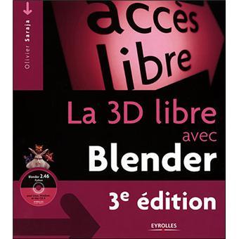 La 3D libre avec Blender 3ème édition
