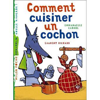 Comment cuisiner un cochon poche emmanuelle cabrol l richard achat livre achat prix fnac - Comment cuisiner l amarante ...