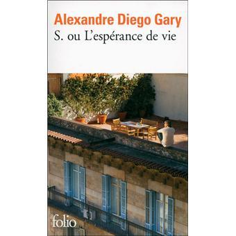 S ou l 39 esp rance de vie poche alexandre diego gary for Alexandre jardin epub