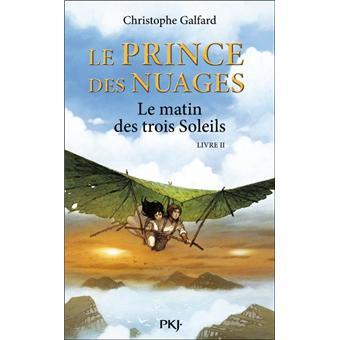 Le prince des nuages - Tome 2 : Le prince des Nuages - tome 2 Le matin des trois soleils