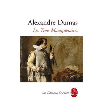 Les trois mousquetaires poche alexandre dumas achat for Alexandre jardin mes trois zebres