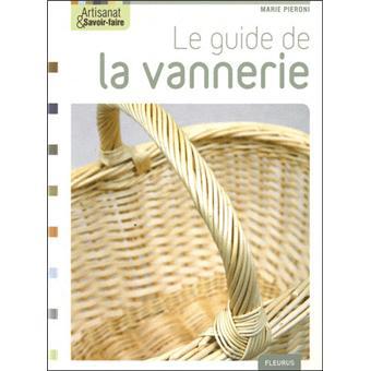 Le guide de la vannerie broch marie pieroni achat for Le guide des prix