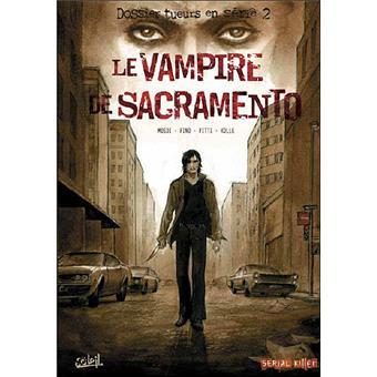 Télécharger Le vampire de Sacramento gratuitement …