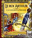 Le roi arthur et les chevaliers de la table ronde livre - Le roi arthur et les chevaliers de la table ronde ...