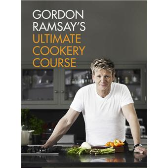 gordon ramsay 39 s ultimate cookery course reli gordon. Black Bedroom Furniture Sets. Home Design Ideas