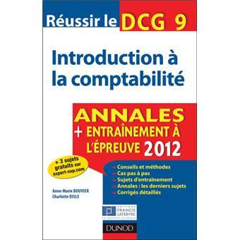 Réussir le DCG 9 Introduction à la comptabilité