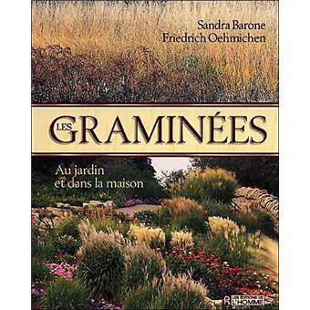 Les gramin es au jardin et dans la maison broch - Les produits menagers utilises dans le jardin ...