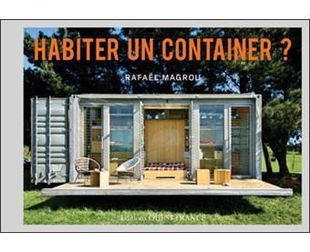 Habiter un container cartonn rafa l magrou achat for Maison container definition
