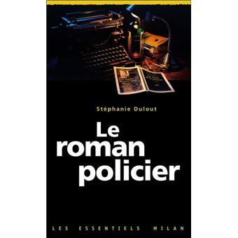 Le roman policier - Stéphanie Dulout - Achat Livre - Achat