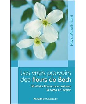 Les vrais pouvoirs des fleurs de bach broch flavia for Le prix des fleurs