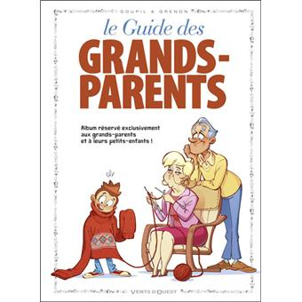 Le guide des grands parents cartonn grenon goupil for Le grand livre du minimalisme