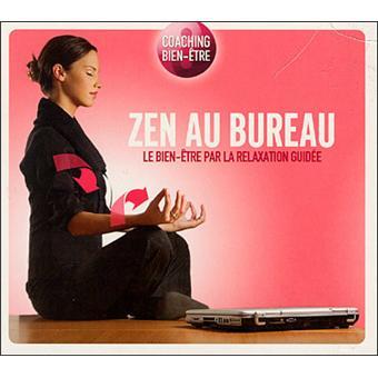 coaching bien tre zen au bureau relaxation cd album. Black Bedroom Furniture Sets. Home Design Ideas