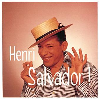 Ses plus grandes chansons henri salvador cd album for Chambre avec vue henri salvador