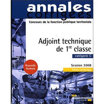 Adjoint technique de 1 re classe 2008 concours et examen - Grille indiciaire adjoint principal ere classe ...