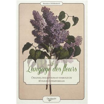Le langage des fleurs broch b n dicte desmarais for Le prix des fleurs