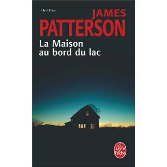 la maison au bord du lac poche james patterson achat livre prix. Black Bedroom Furniture Sets. Home Design Ideas
