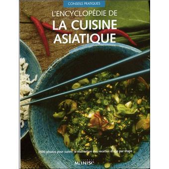 Encyclop die de la cuisine asiatique - Livre de cuisine asiatique ...