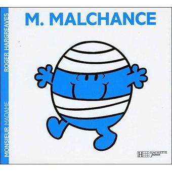 Monsieur madame monsieur malchance roger hargreaves broch achat livre achat prix fnac - Monsieur maladroit ...