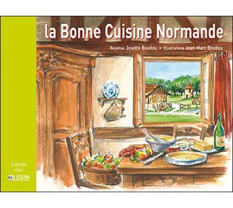 La bonne cuisine normande reli jean boudou jean marc for La bonne cuisine
