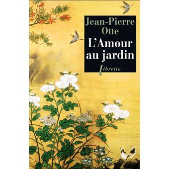 L 39 amour au jardin poche jean pierre otte livre ou for Au jardin de jean pierre