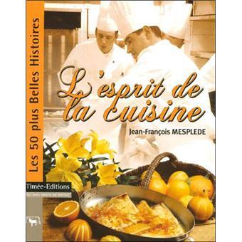 L 39 esprit de la cuisine broch jean fran ois mespl de - L esprit cuisine laval ...