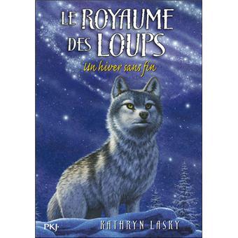 Le royaume des loups - Tome 4 : Le royaume des loups - tome 4 Un hiver sans fin