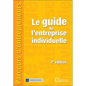Guide de l 39 entreprise individuelle broch collectif for Entreprise facile a creer