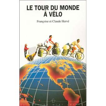 tour du monde a velo broch f h herve achat livre prix. Black Bedroom Furniture Sets. Home Design Ideas