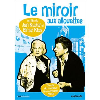 Le miroir aux alouettes dvd zone 2 jan kadar elmar for Miroir aux alouettes