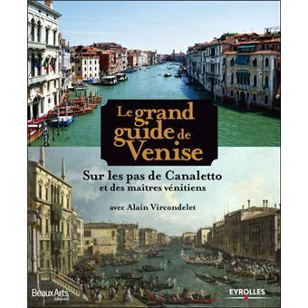 Le grand guide de Venise