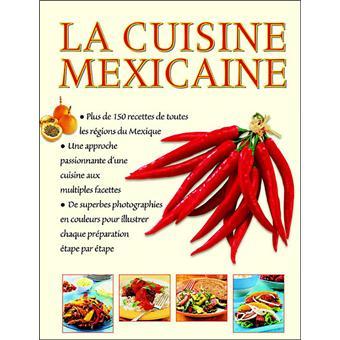 La cuisine mexicaine broch jane milton achat livre for Cuisine mexicaine