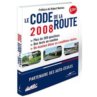 le code de la route 2008 broch collectif achat livre prix. Black Bedroom Furniture Sets. Home Design Ideas