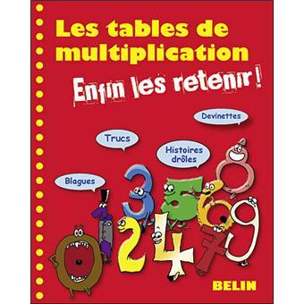Les tables de multiplication enfin les retenir - Jeux pour apprendre les tables de multiplication gratuit ...
