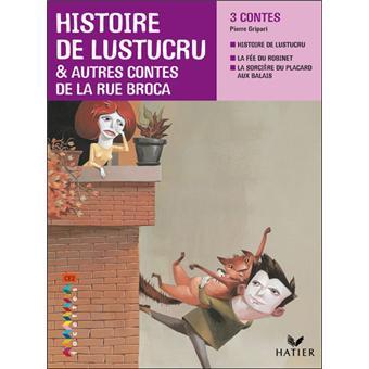 Facettes ce2 2009 histoire de lustucru et autres contes - Conte de la rue broca la fee du robinet ...